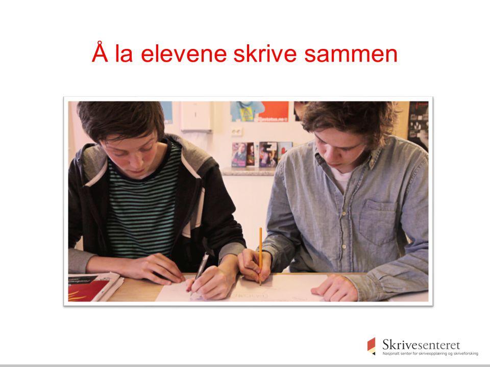 Å la elevene skrive sammen