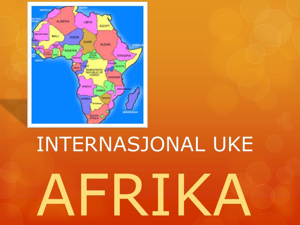 INTERNASJONAL UKE AFRIKA