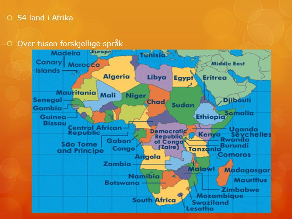  54 land i Afrika  Over tusen forskjellige språk