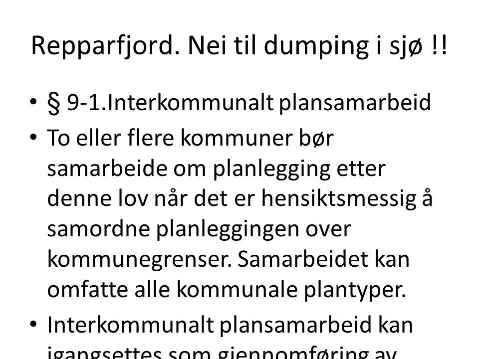 Repparfjord. Nei til dumping i sjø !.
