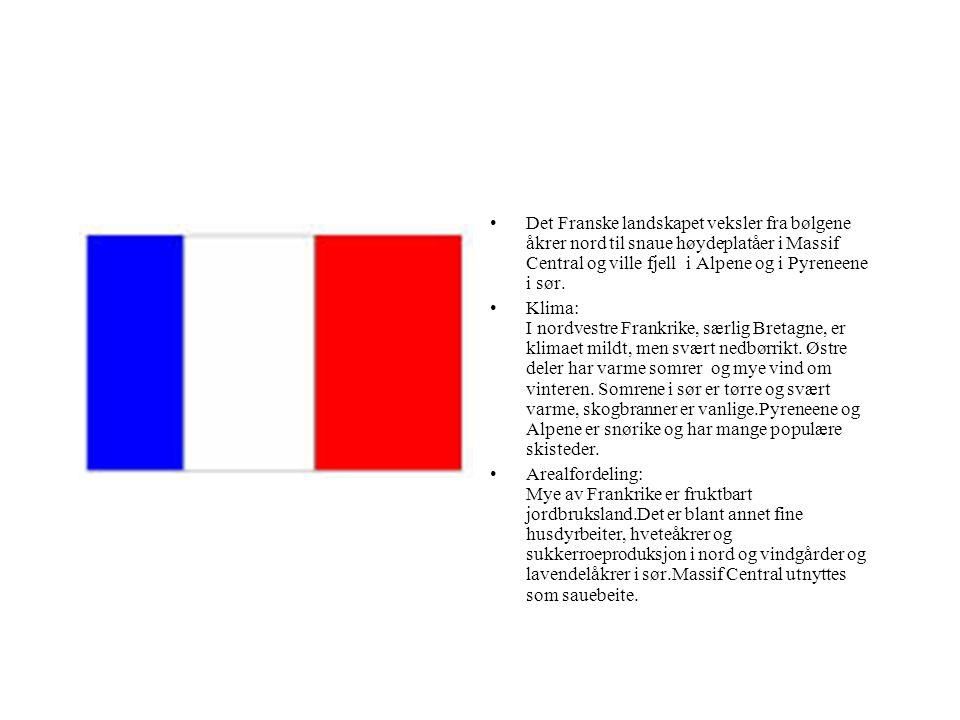 Det Franske landskapet veksler fra bølgene åkrer nord til snaue høydeplatåer i Massif Central og ville fjell i Alpene og i Pyreneene i sør. Klima: I n