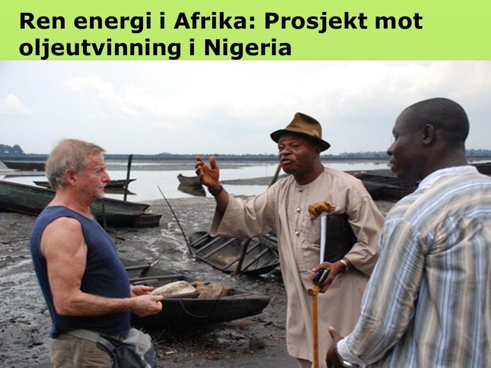 Ren energi i Afrika: Prosjekt mot oljeutvinning i Nigeria