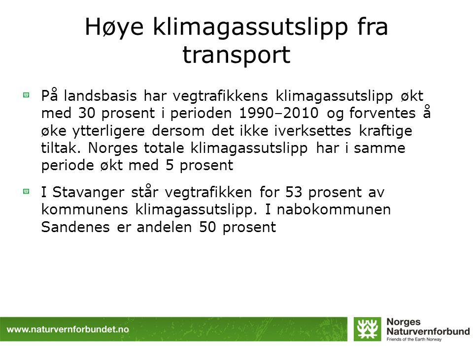 Høye klimagassutslipp fra transport På landsbasis har vegtrafikkens klimagassutslipp økt med 30 prosent i perioden 1990–2010 og forventes å øke ytterl