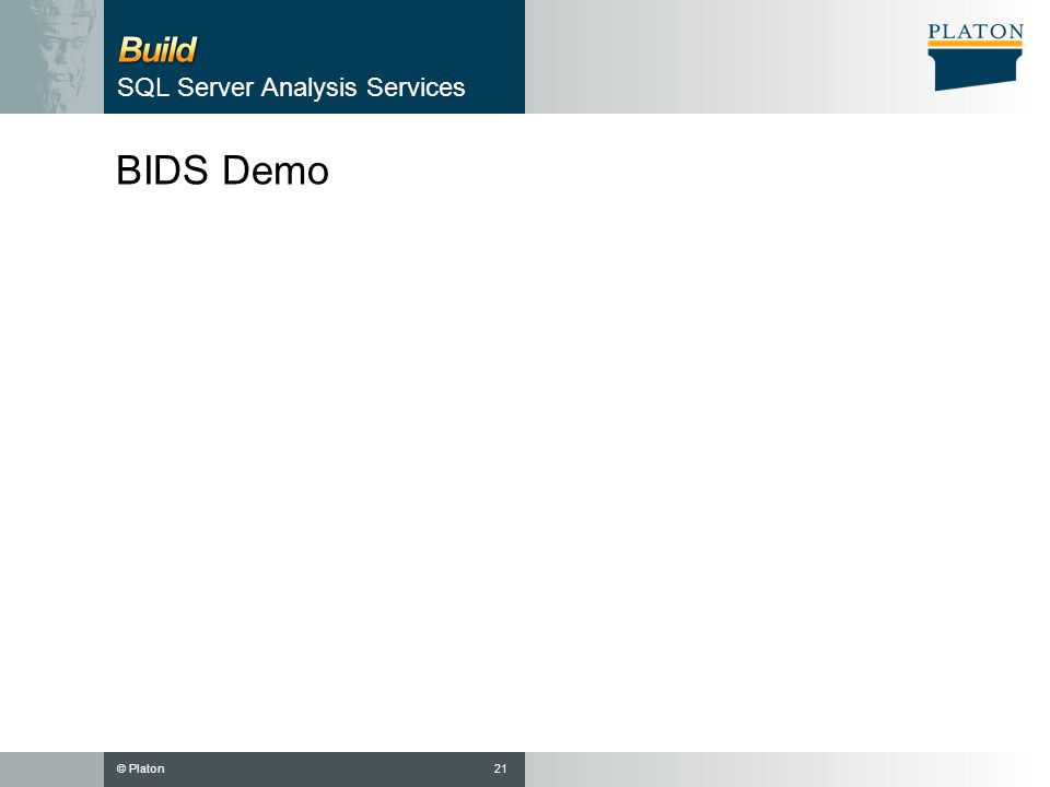 © Platon BIDS Demo 21 SQL Server Analysis Services