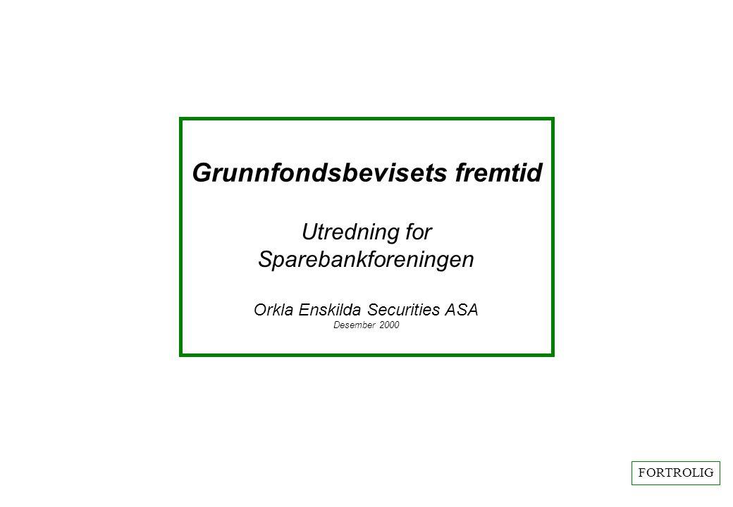 - 2 - Grunnfondsbevisets fremtid Grunnfondsbevis og eierstruktur oEierstrukturen i Gjensidige NOR Sparebank avviker betydelig fra eierstrukturen i andre sparebanker.