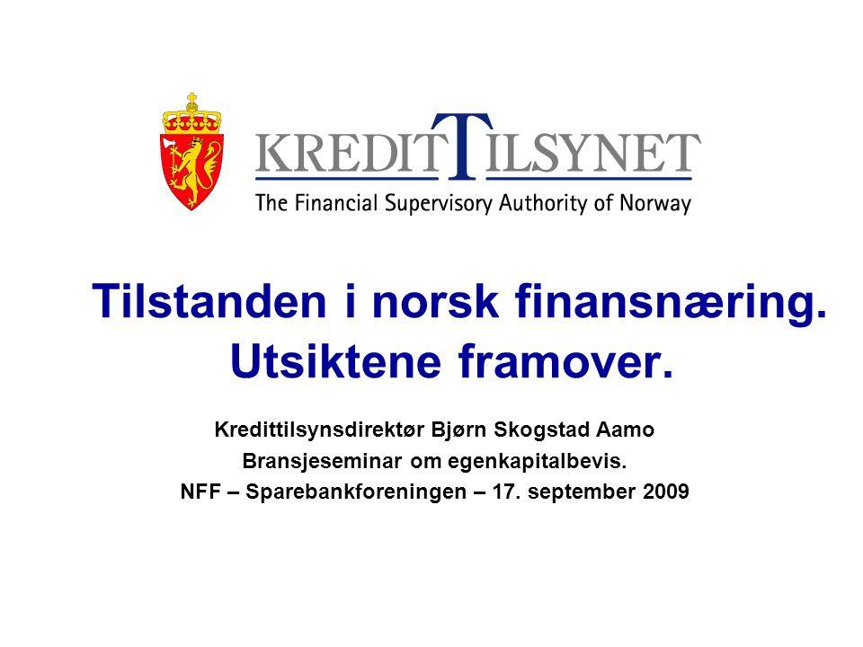 Hovedpunkter: Bankenes halvårsresultater Litt om forsikring Nordisk perspektiv Lange linjer i kredittmarkedet Aktuelle utfordringer – økonomi og regler 10 årsaker til at norske finansinstitusjoner er blitt mindre rammet.