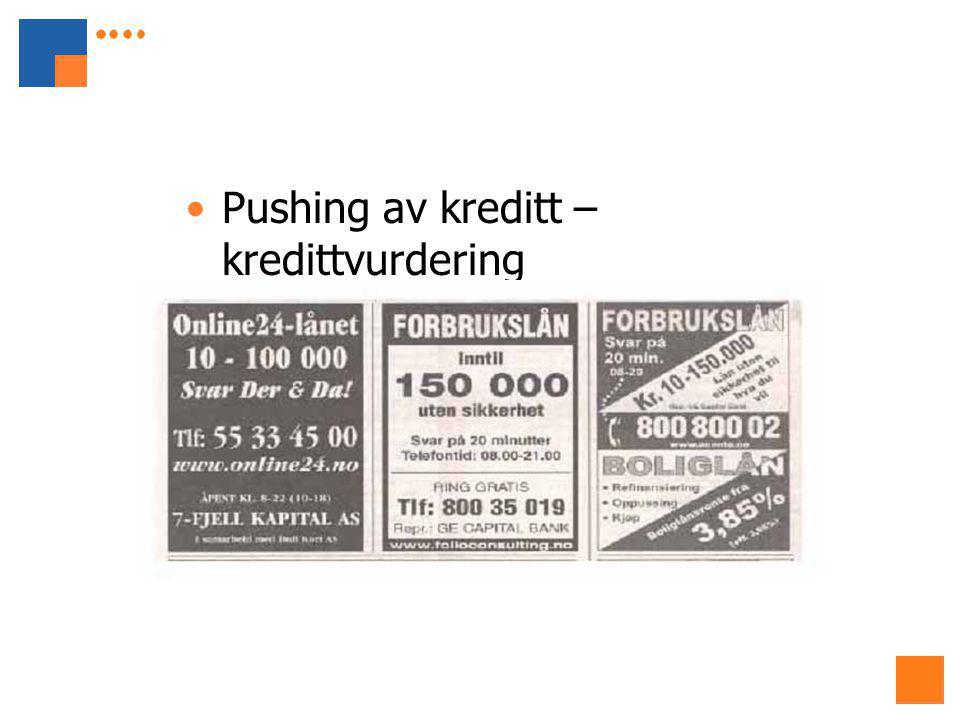 Pushing av kreditt – kredittvurdering