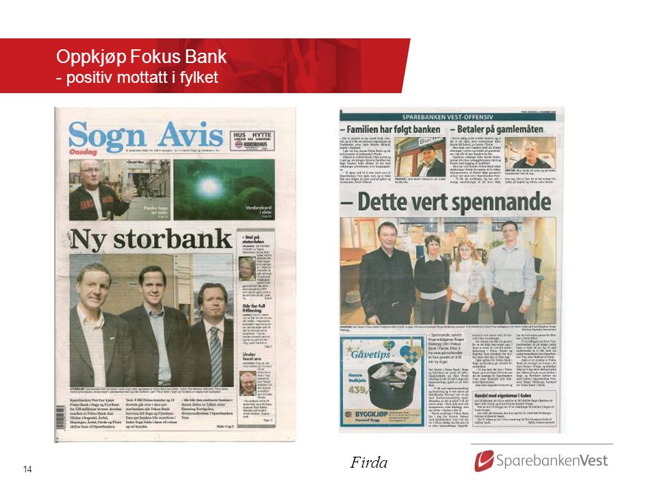 14 Oppkjøp Fokus Bank - positiv mottatt i fylket Firda