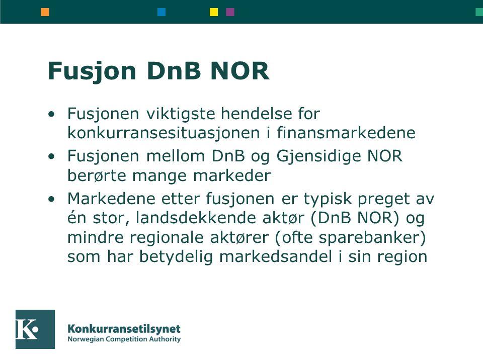 Fusjon DnB NOR Fusjonen viktigste hendelse for konkurransesituasjonen i finansmarkedene Fusjonen mellom DnB og Gjensidige NOR berørte mange markeder Markedene etter fusjonen er typisk preget av én stor, landsdekkende aktør (DnB NOR) og mindre regionale aktører (ofte sparebanker) som har betydelig markedsandel i sin region