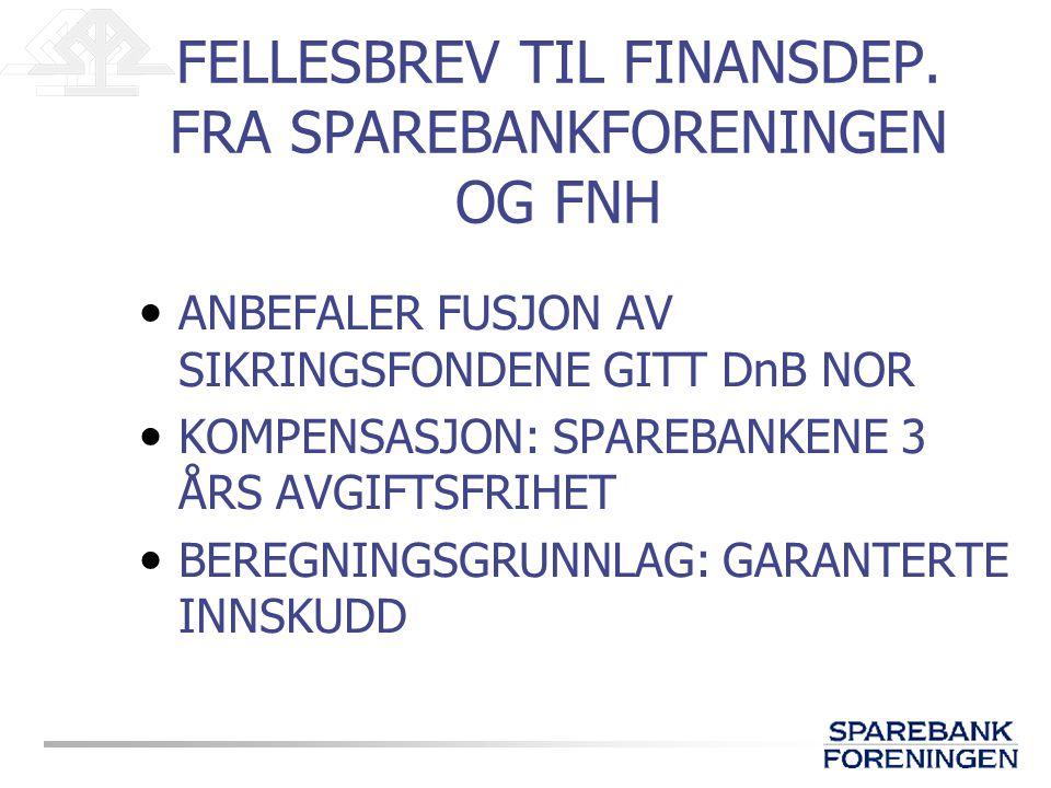 FELLESBREV TIL FINANSDEP.