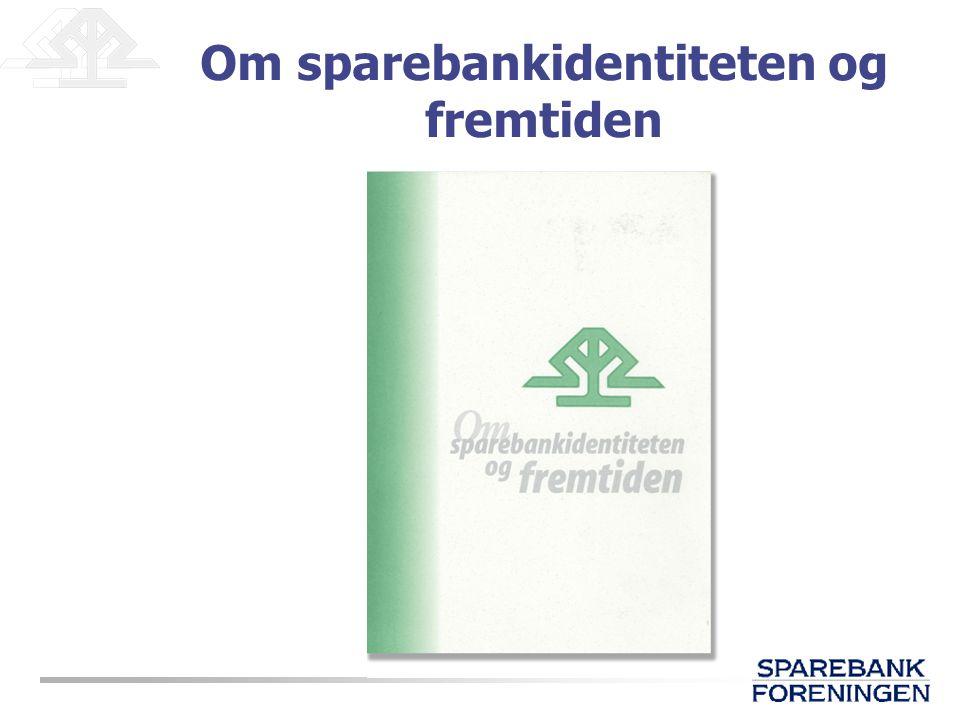 Om sparebankidentiteten og fremtiden