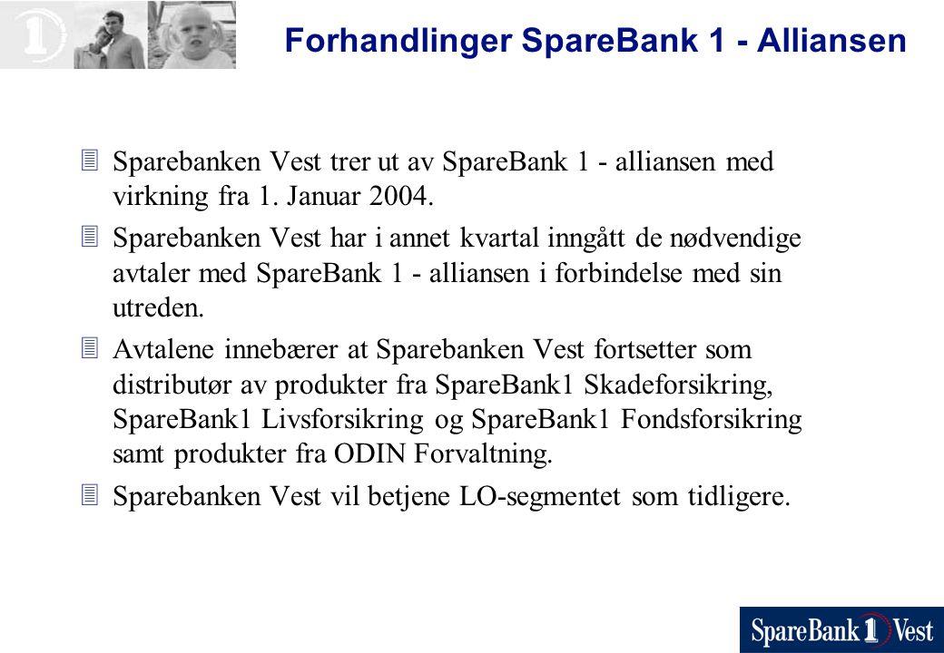 Forhandlinger SpareBank 1 - Alliansen 3Sparebanken Vest trer ut av SpareBank 1 - alliansen med virkning fra 1.
