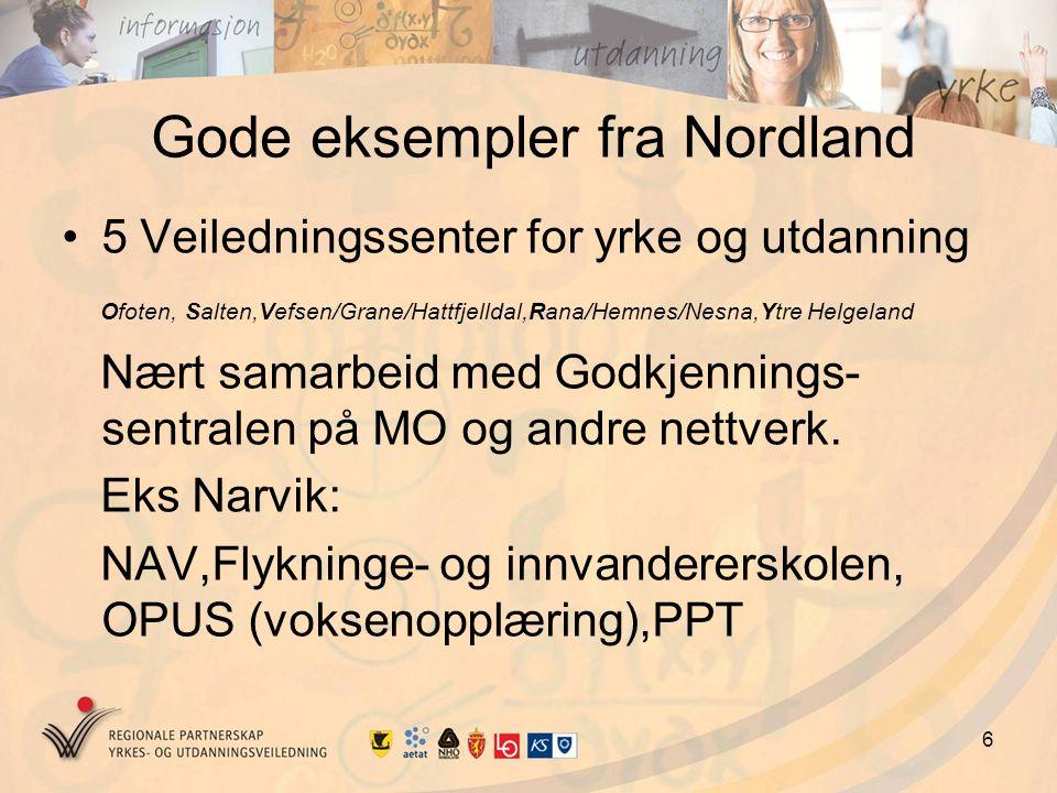 7 Gode eksempler fra Nordland, fortsatt Mann 25 år fra Italia Mål: Dokumentert sin italienske skolegang mot norske forhold.