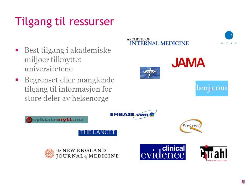 Tilgang til ressurser  Best tilgang i akademiske miljøer tilknyttet universitetene  Begrenset eller manglende tilgang til informasjon for store deler av helsenorge