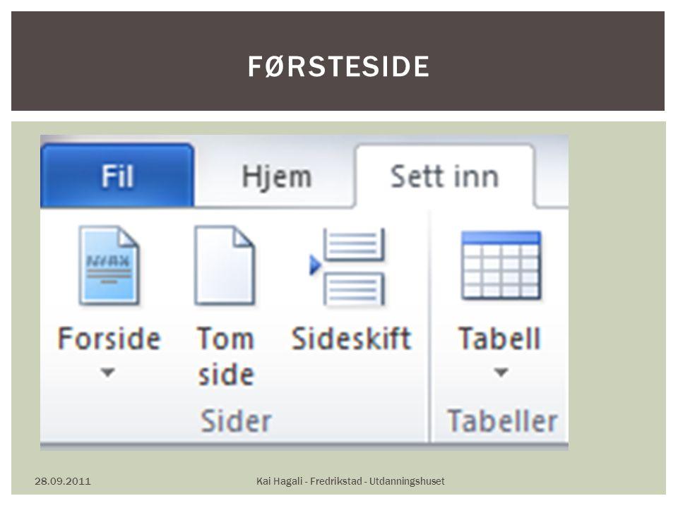 28.09.2011Kai Hagali - Fredrikstad - Utdanningshuset FØRSTESIDE