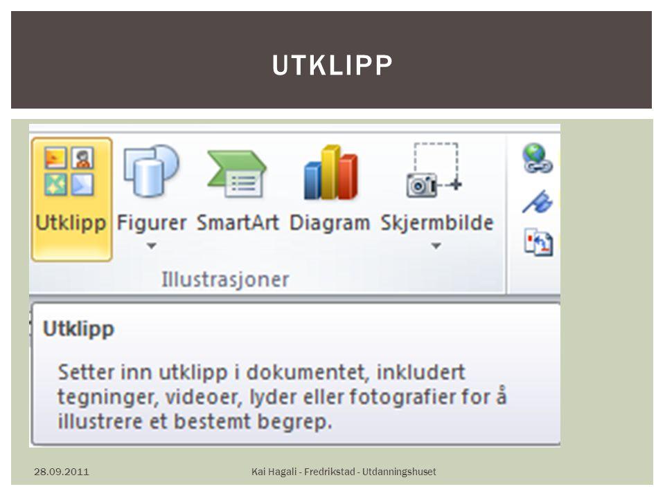28.09.2011Kai Hagali - Fredrikstad - Utdanningshuset UTKLIPP