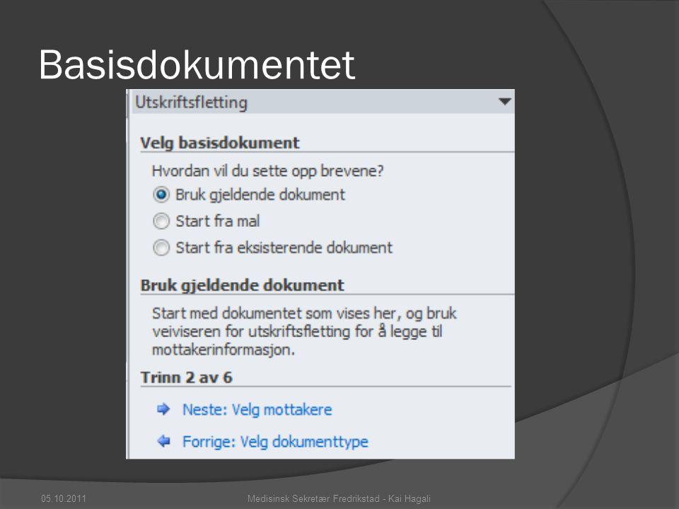 Bla mellom mottakere  Eller i veiviser menyen 05.10.2011Medisinsk Sekretær Fredrikstad - Kai Hagali