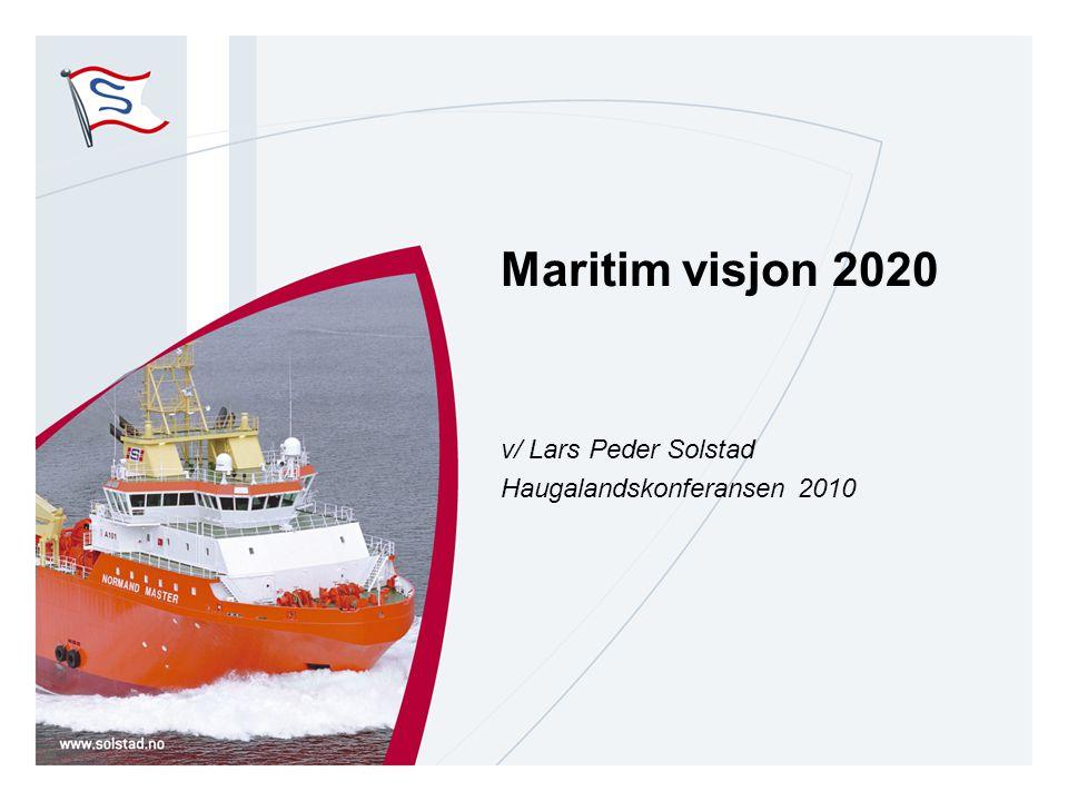 Maritim visjon 2020 v/ Lars Peder Solstad Haugalandskonferansen 2010