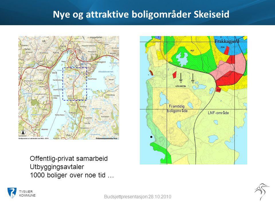 TYSVÆR KOMMUNE Nye og attraktive boligområder Skeiseid Budsjettpresentasjon 28.10.2010 Offentlig-privat samarbeid Utbyggingsavtaler 1000 boliger over
