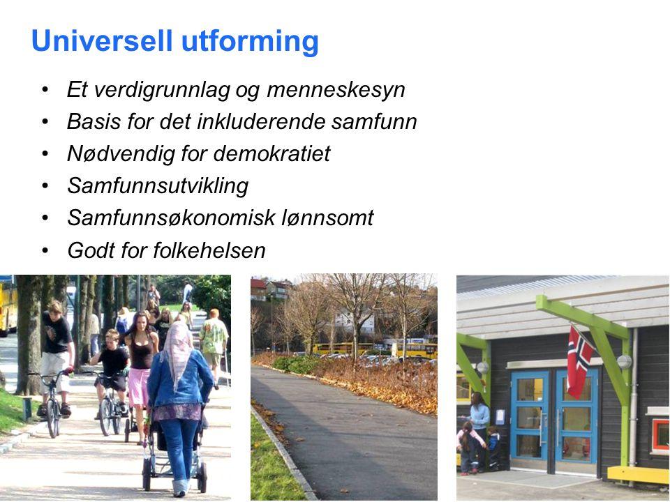 14. jul. 2014 13 Universell utforming Et verdigrunnlag og menneskesyn Basis for det inkluderende samfunn Nødvendig for demokratiet Samfunnsutvikling S