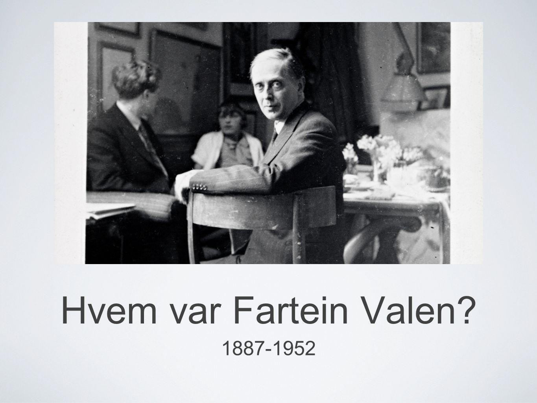 Hvem var Fartein Valen? 1887-1952