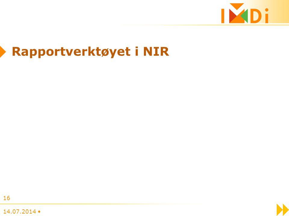 14.07.2014 16 Rapportverktøyet i NIR