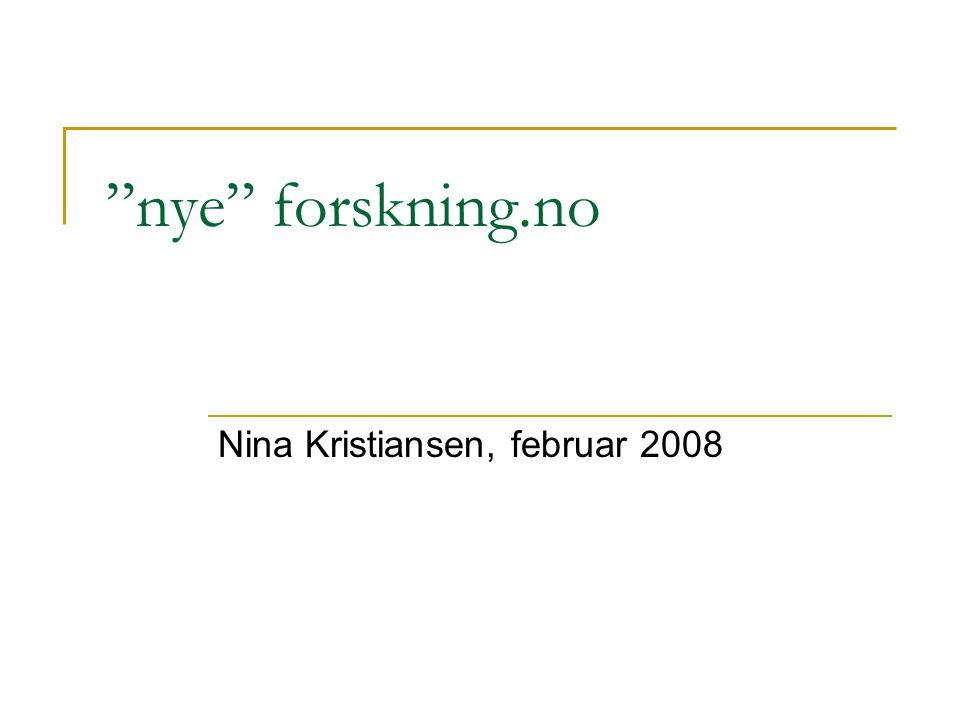 nye forskning.no Nina Kristiansen, februar 2008