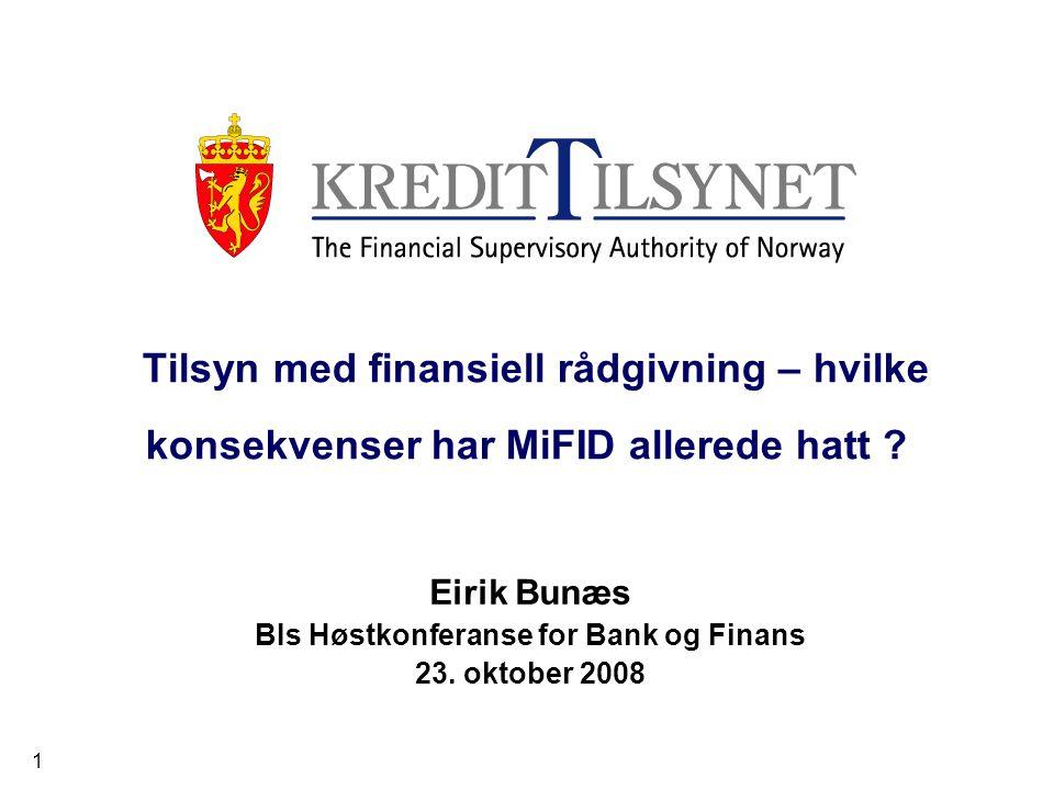1 Tilsyn med finansiell rådgivning – hvilke konsekvenser har MiFID allerede hatt .