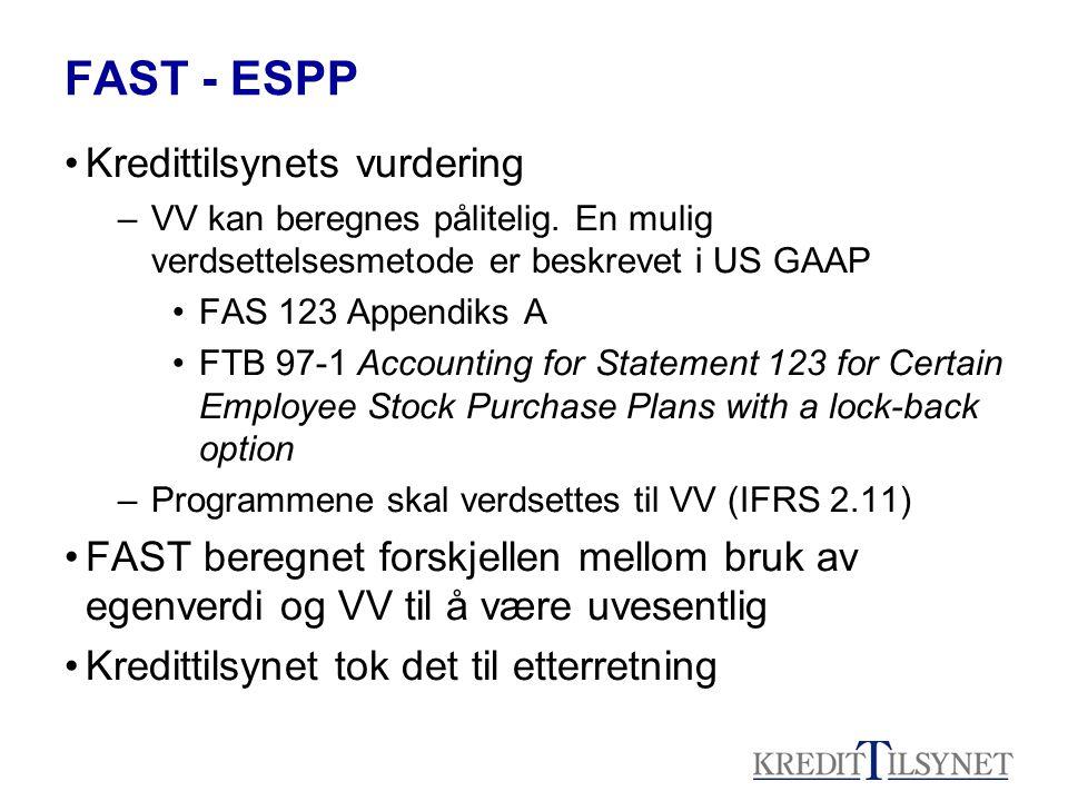 FAST - ESPP Kredittilsynets vurdering –VV kan beregnes pålitelig.