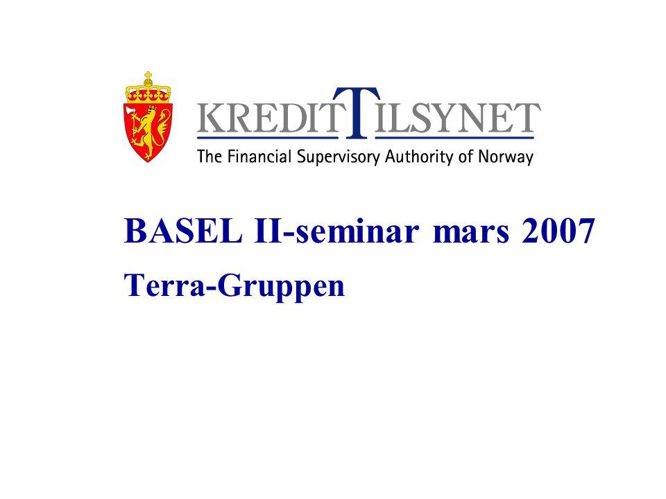 BASEL II-seminar mars 2007 Terra-Gruppen