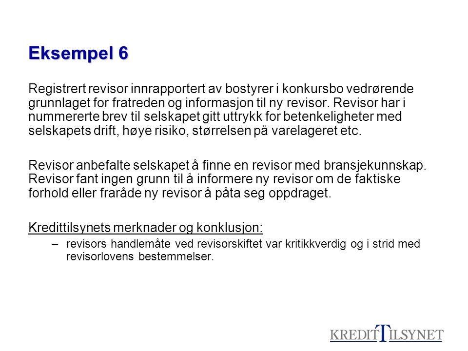Eksempel 6 Registrert revisor innrapportert av bostyrer i konkursbo vedrørende grunnlaget for fratreden og informasjon til ny revisor. Revisor har i n
