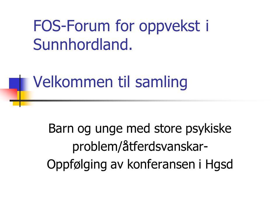 FOS-Forum for oppvekst i Sunnhordland.