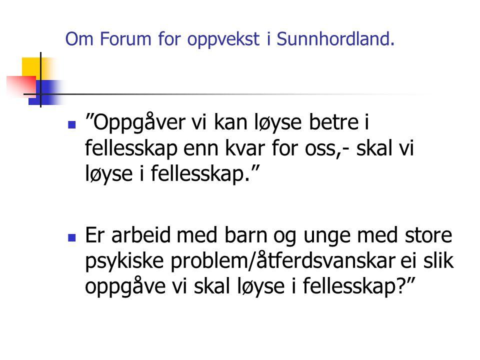 Om Forum for oppvekst i Sunnhordland.