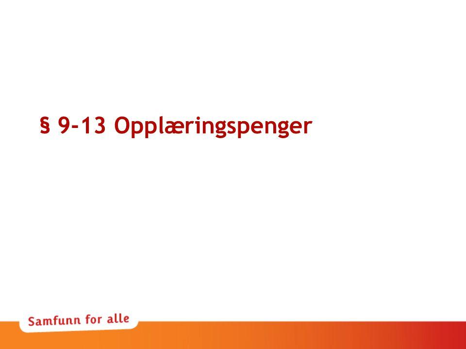 § 9-13 Opplæringspenger