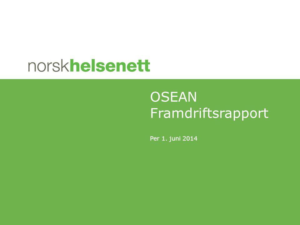 Per 1. juni 2014 OSEAN Framdriftsrapport