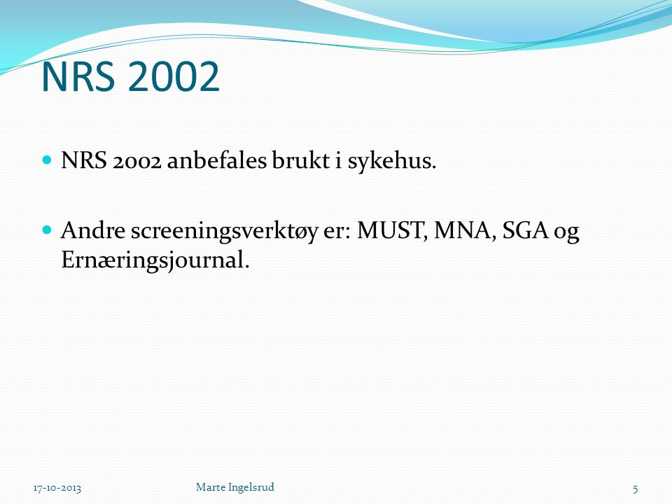 Betyr Nutrition Risk Screening 2002