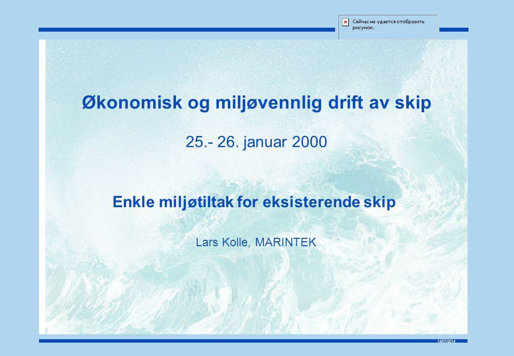14/07/2014 Økonomisk og miljøvennlig drift av skip 25.- 26.