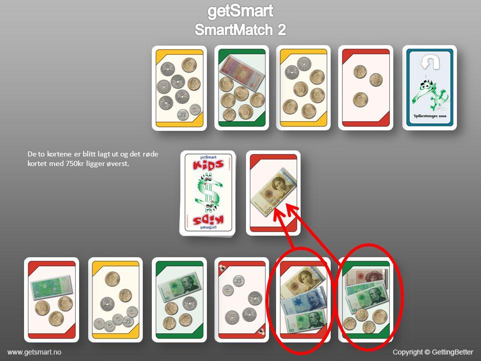 De to kortene er blitt lagt ut og det røde kortet med 750kr ligger øverst.