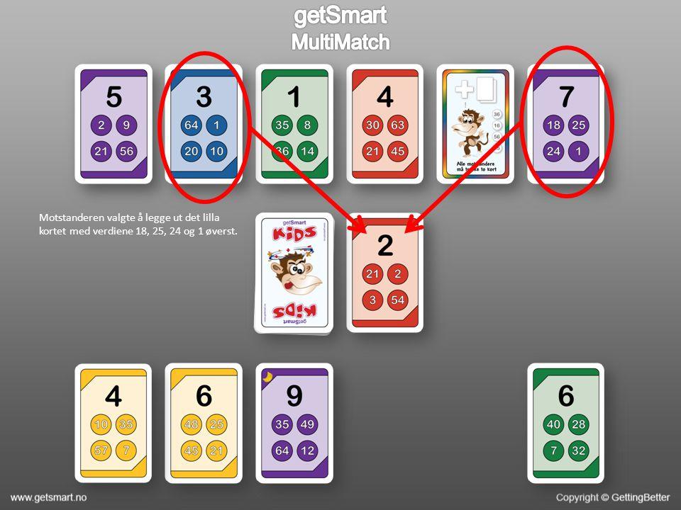 Motstanderen valgte å legge ut det lilla kortet med verdiene 18, 25, 24 og 1 øverst.