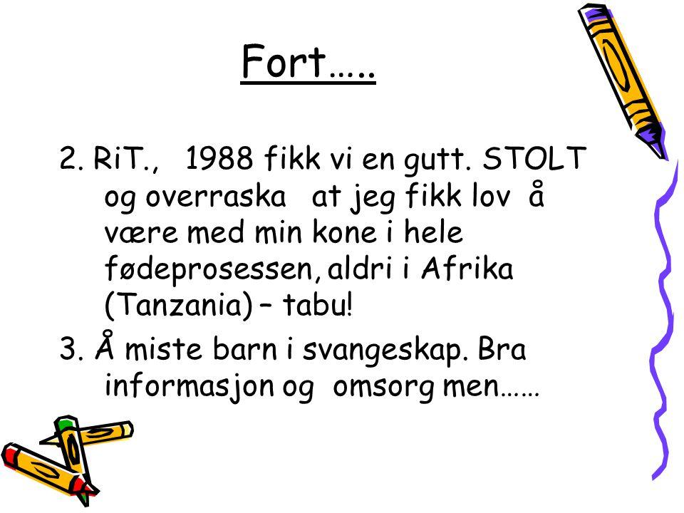 Fort…..4. Tolk – St.
