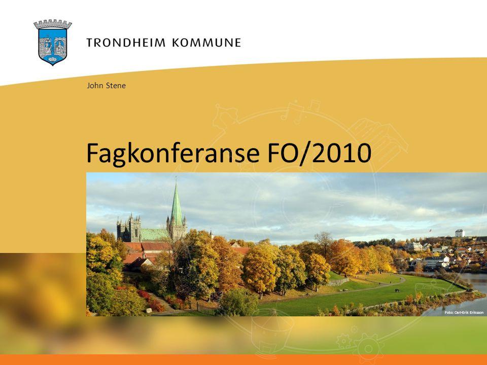 Foto: Carl-Erik Eriksson Fagkonferanse FO/2010 John Stene