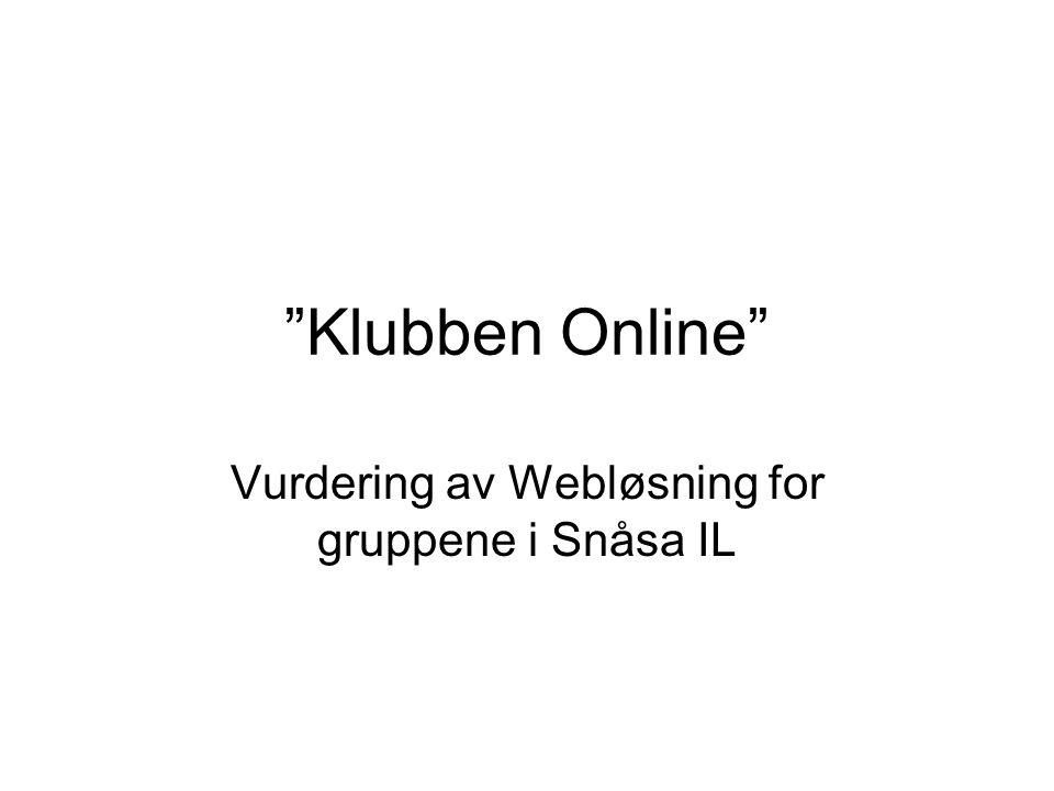 Klubben Online Vurdering av Webløsning for gruppene i Snåsa IL