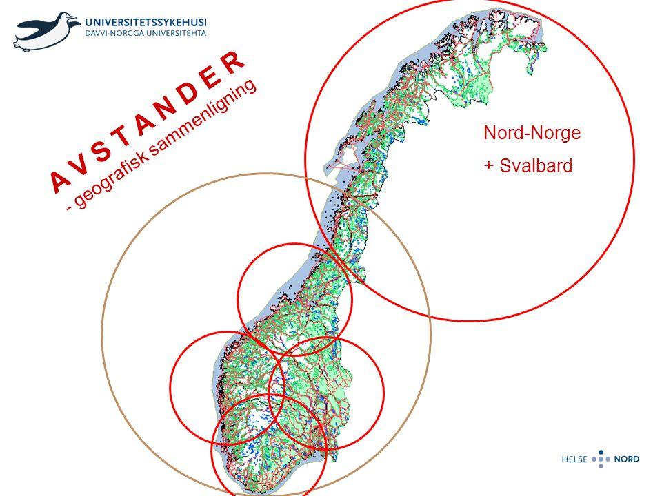 Nord-Norge + Svalbard A V S T A N D E R - geografisk sammenligning