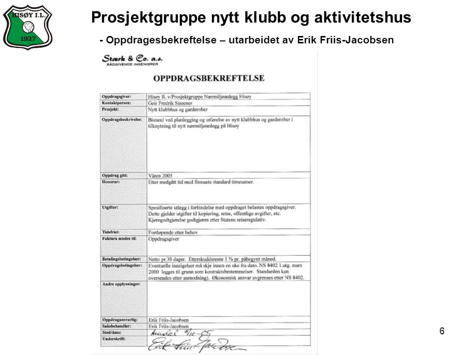 6 Prosjektgruppe nytt klubb og aktivitetshus - Oppdragesbekreftelse – utarbeidet av Erik Friis-Jacobsen