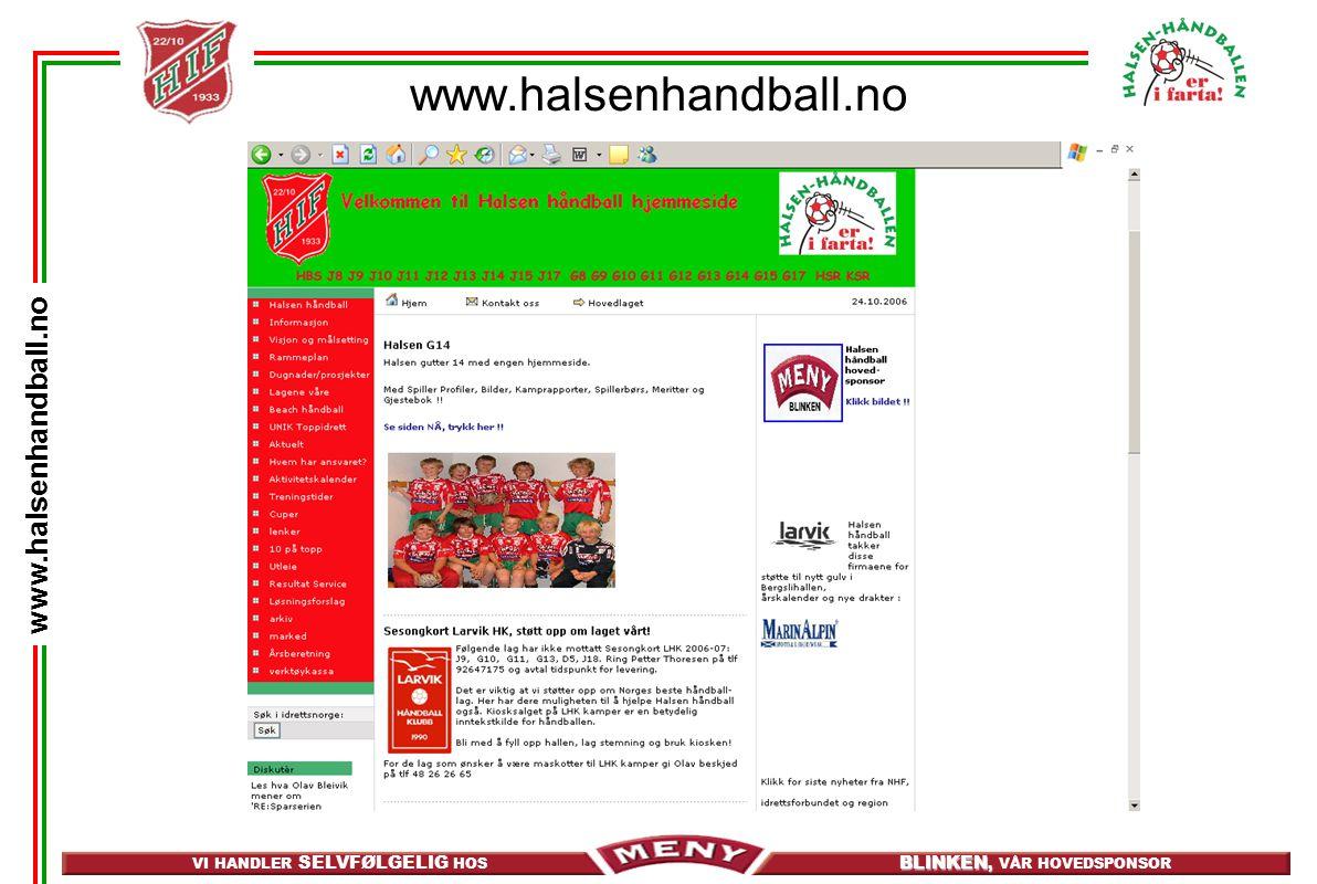 VI HANDLER SELVFØLGELIG HOS BLINKEN, BLINKEN, VÅR HOVEDSPONSOR www.halsenhandball.no