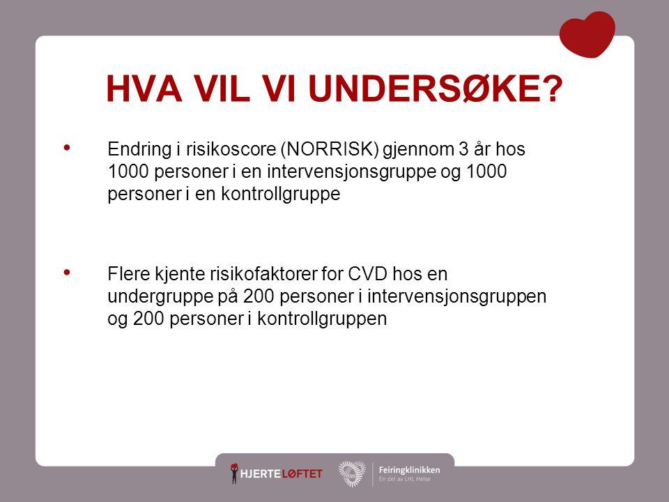 7 INKLUSJONSKRITERIER Alle pasienter rekrutteres fra fastlegekontorer i Helse Sør-Øst Basert på NORRISK risikokalkulator i hht nasjonale retningslinjer http://legehandboka.no/skjema-kalkulatorer/kalkulatorer/diverse/10-arsrisiko-for- kardiovaskuler-dod-nor-30384.html Kvinner og menn mellom 35-67 år med middels høy og høy risiko for utvikling av CVD med følgende risikoscore: ≥ 0.5% for personer under 50 år ≥ 2.5 % for personer 50-59 år ≥ 5% for personer > 60 år