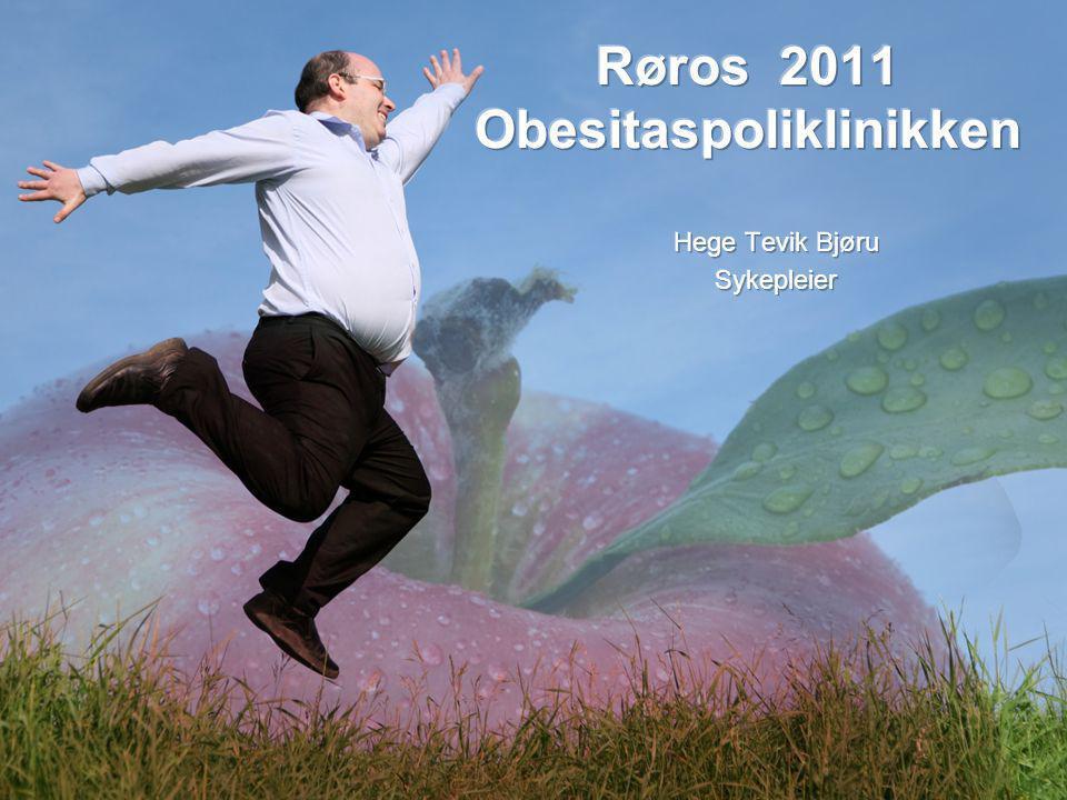 Disposisjon Språk Forventninger Vårt behandlingstilbud Obesitaspoliklinikkens utredning