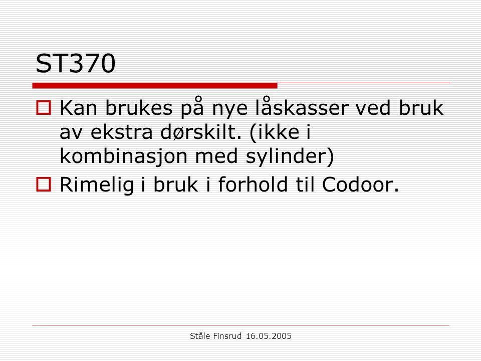 Ståle Finsrud 16.05.2005 ST370  Kan brukes på nye låskasser ved bruk av ekstra dørskilt. (ikke i kombinasjon med sylinder)  Rimelig i bruk i forhold
