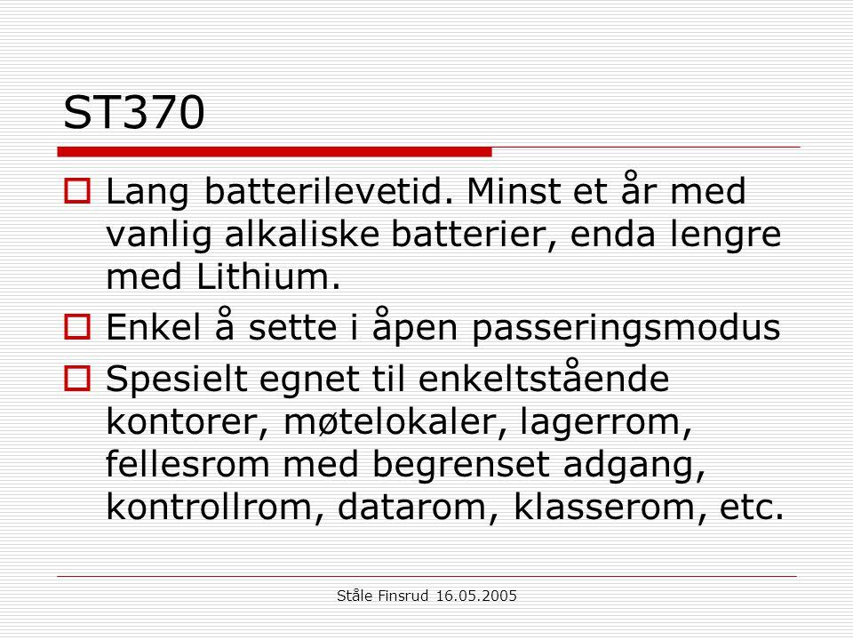 Ståle Finsrud 16.05.2005 ST370  Lang batterilevetid. Minst et år med vanlig alkaliske batterier, enda lengre med Lithium.  Enkel å sette i åpen pass