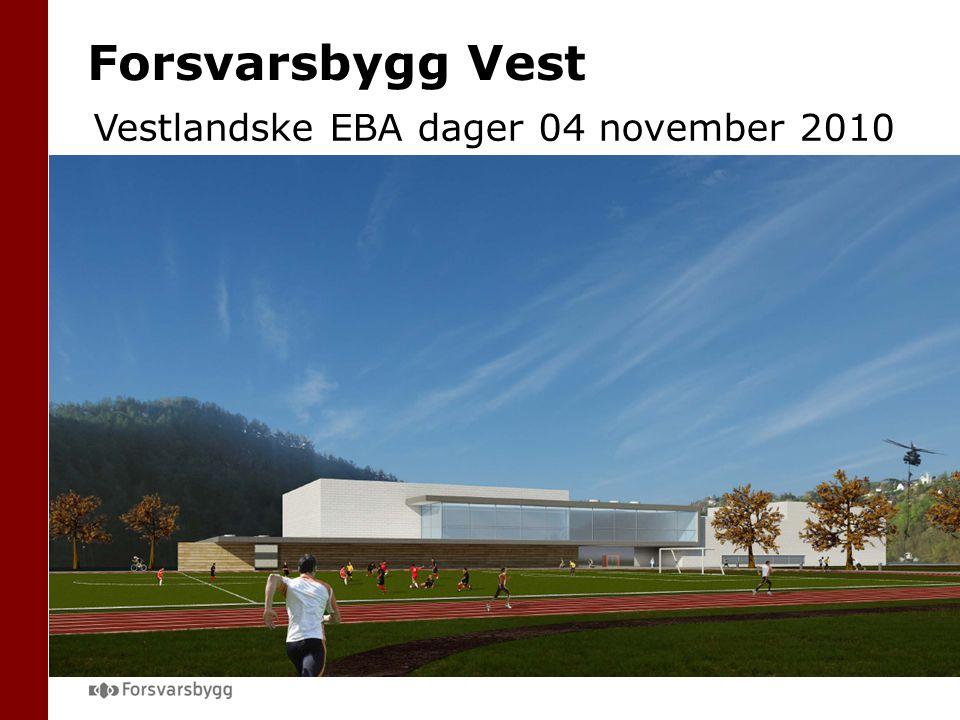 Forsvarsbygg Vest Vestlandske EBA dager 04 november 2010